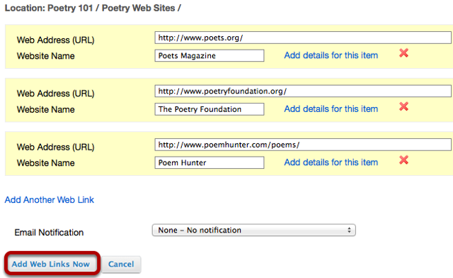 """You can add as many web links as you want. When finished, click """"Add Web Links Now""""."""
