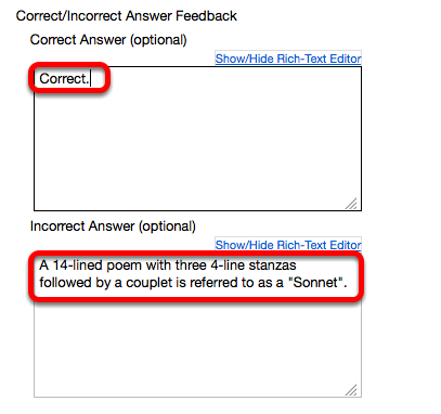 Add feedback for correct answer and/or incorrect answer. (Optional)