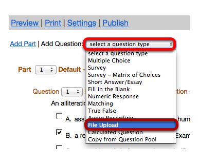 "Use the ""Select a question type"" dropdown box to select the File Upload question type."