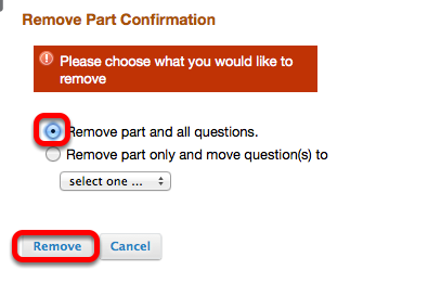 Select Remove part and all questions (the part has no questions), then click Remove.