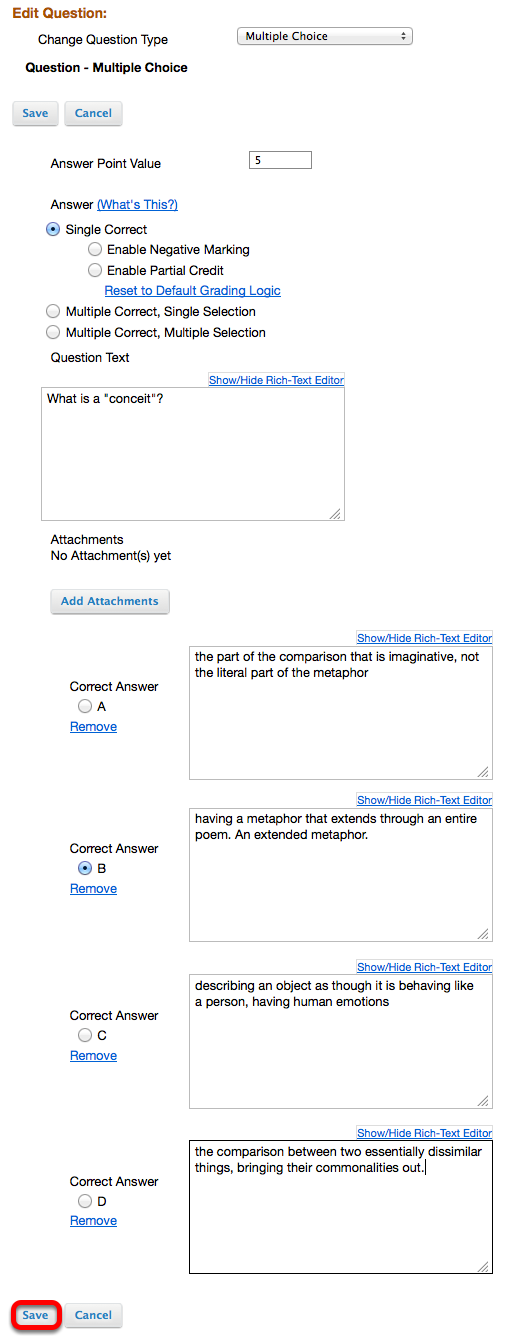 Example of a Multiple Choice Question: - Click Save when finished editing question.