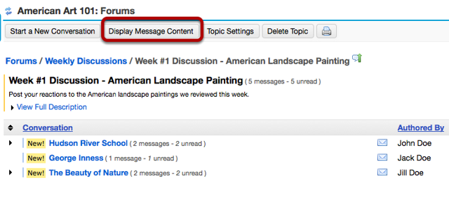To view or respond to all of the Topic Conversations. click Display Message Content.