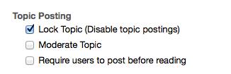 Under Topic Posting, click Lock Topic.