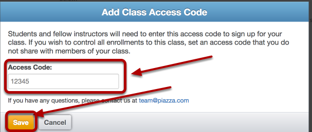 "Click on the ""Add Access Code"" button and add an access code if desired."