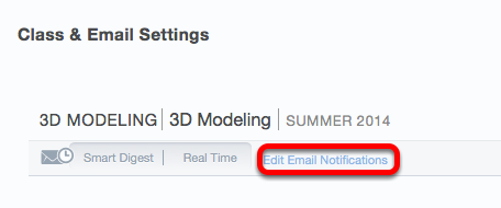 """Under """"Class & Email Settings"""" click Edit Email Notifications for a course."""