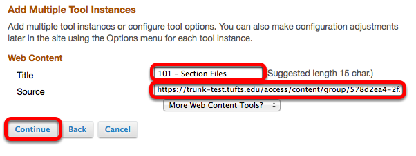 Name the Web Content tool, paste the folder URL into the URL box, then click Continue.