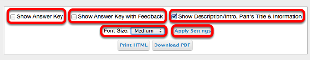 Choose how you would like the assessment to appear when it is printed or downloaded, then click Apply Settings
