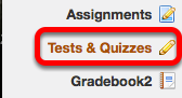 Go to Test & Quizzes.