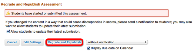 """If you clicked """"Regrade and Republish"""", checkmark Allow update (if desired), then click """"Regrade and Republish""""."""