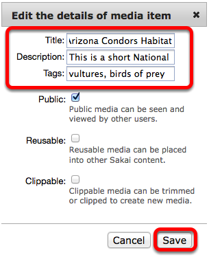Edit the Name, Tags and/or Description, then click Save.