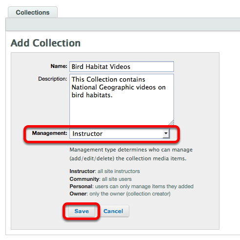 Select a Collection Management type, then click Save.