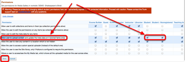 """In the """"Student"""" and """"Student Non-Registered"""" column, checkmark """"Allow user to upload content"""", then click Save."""