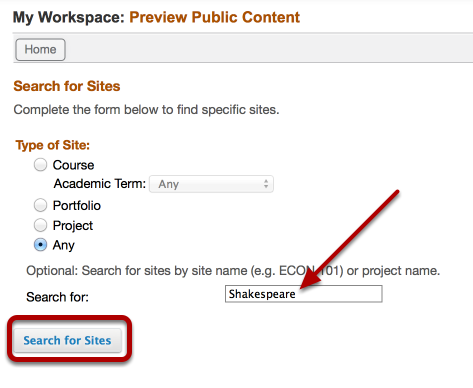 "Choose Site Type, Academic Term and/or site name, then click ""Search for Sites"""