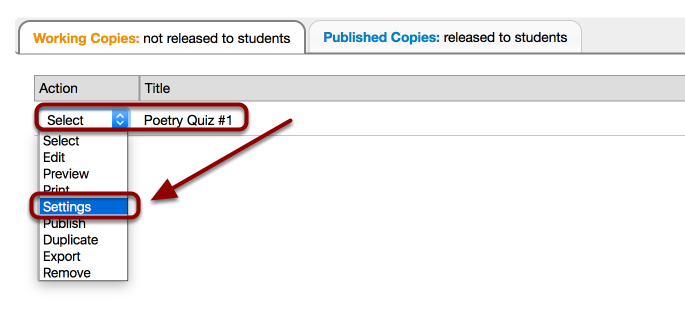 To the right of left of the Working Copy quiz use the dropdown box and select Settings