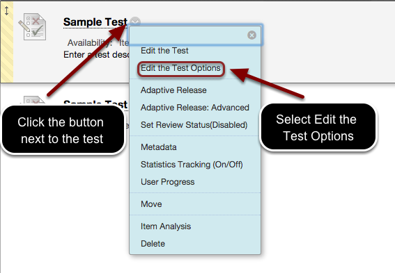 Image showing a test with an arrow pointing to the expand contextual menu button located next to the test name, with instructions to click the button next to the test.  In the menu, Edit the Test Options is outlined with a red circle with text instructing users to select edit the test options.