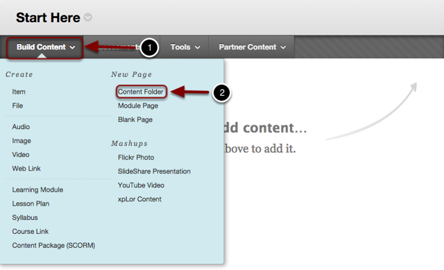Image of the Build Content Menu with Build Content highlighted with a #1 and Content Folder highlghted with a #2