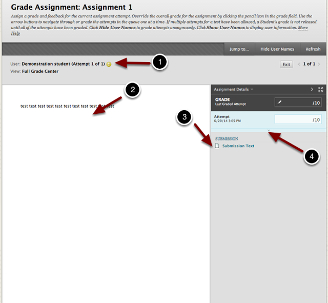 Image of the Grade User Attempt screen with the following annotations: 1.User: The student's name will appear here.2.In the left portion of the screen, you can view the currently selected submission item.3.Submission: The bottom right portion of the screen allows you to view additional submitted materials.4.Click the downward facing arrow to expand the grading panel.