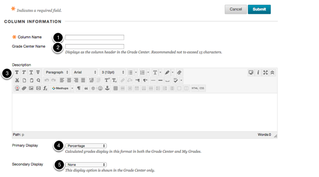 Step 2a - Fill out or choose the Column Information options