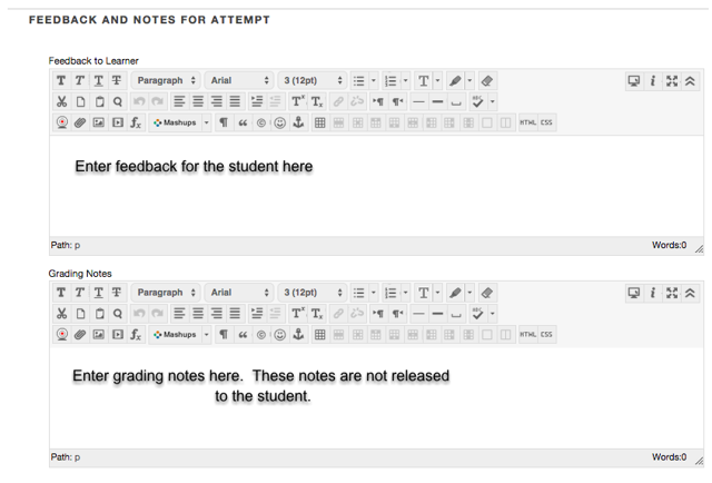 Image of the Feedback and Notes section with instructions in the Feedback section to enter feedback for the student here and instructions in the Grading Notes to enter grading notes here.  These notes are not released to the student.