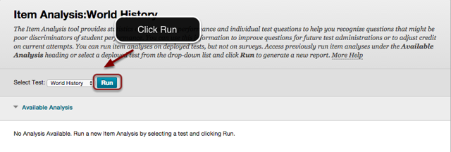 Image of the Item Analysis screen with the Run button outlined in a red circle with an arrow pointing to it with instructions to click Run