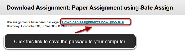 Image of the Download Assignment screen with a file link outlined with a red circle with an arrow pointing to it.  Instructions indicate to click this link to save the package to your computer.