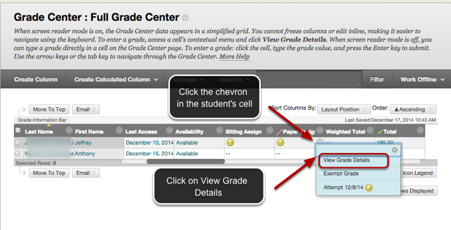 Image of the full grade center with an arrow pointing to the chevron next to the student's attempt with instructions to click the chevron in the student's cell.  The student's attempt is listed in the menu and is outlined with a red circle with an arrow pointing to it.  Instructions indicate to click on View Grade Details