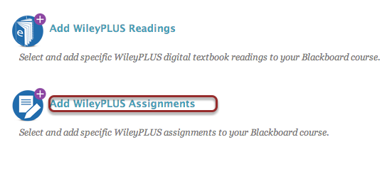 Image of the Wiley Plus Assignments screen with Add Wiley Plus Assignments outlined with a red circle