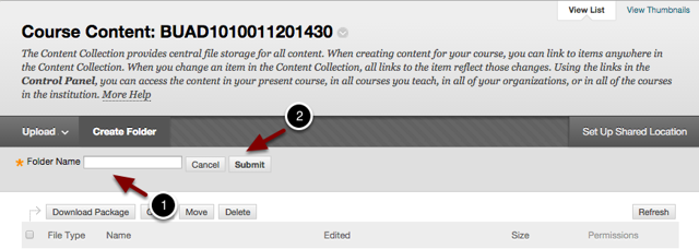 Image of the Course Content screen with the folder name area expanded: 1.Folder Name: Enter a name for the folder here.2.Click Submit when finished.