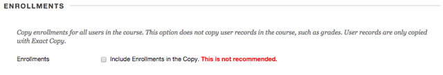 """Step 5 - Do not select the option to """"Include Enrollments in the Copy."""""""
