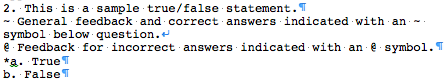 Formatting a True/False Question
