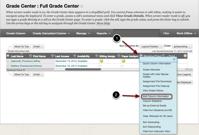 Image of the Full Grade Center with the following annotations: 1.Locate the column you wish to edit and click the chevron in the column header.2.Select Edit Column Information from the menu.