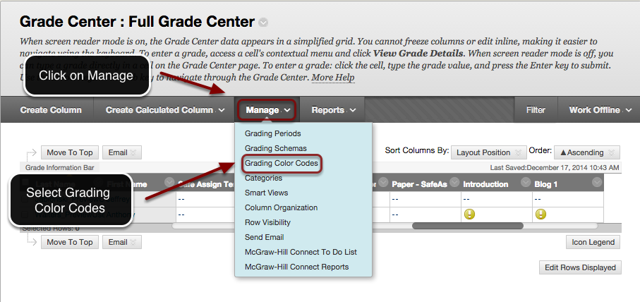 Image of the Full Grade Center with the Manage button outlined with a red circle with an arrow pointing to it with instructions to click on Manage.  A menu is shown on screen with the Grading Color Codes option outlined in a red circle with an arrow pointing to it.  Instructions indicate to select Grading Color Codes
