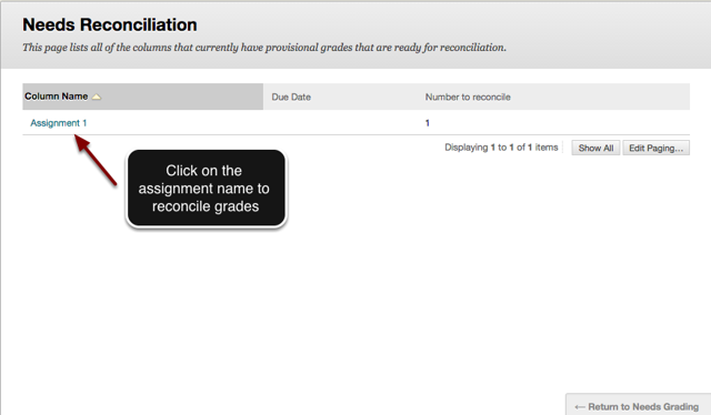 Image of the Needs Reconciliation screen that lists assignments that require reconcilliation.  Instructions indicate to click on the assignment name to reconcile grades.