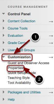 Image of the Blackboard Control Panel opened on Customization with the following annotations: 1.Click on Customization and 2.Select Properties.
