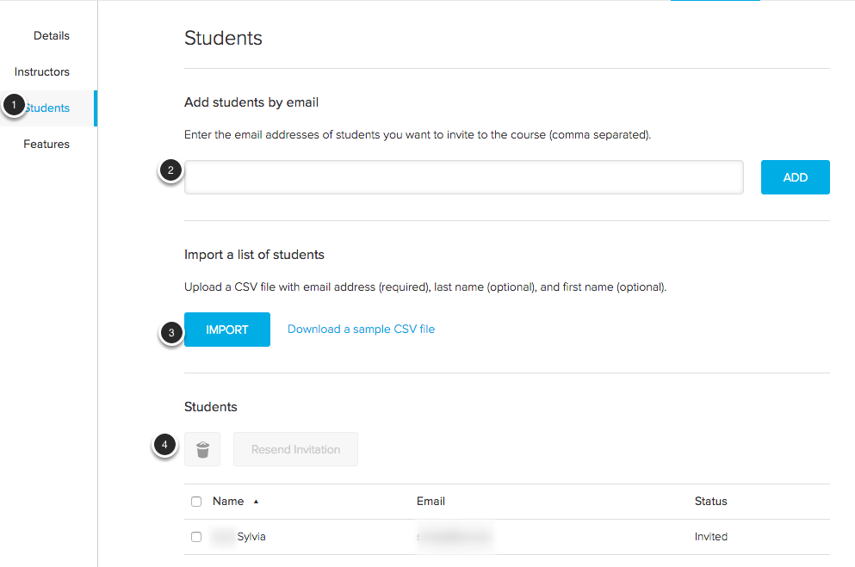 Image of the students page with the following annotations: 1.To add or remove students from the course, click on Students on the left.2.To add a student, type their email address in the space provided, and then click the Add button. 3.To add students using a .csv (comma separated values) file, upload a .csv file with their email address, last name, and first name and click the Import button.4.To remove students, check the checkbox next to the instructor you wish to move, and then click on the trashcan button to delete the student.