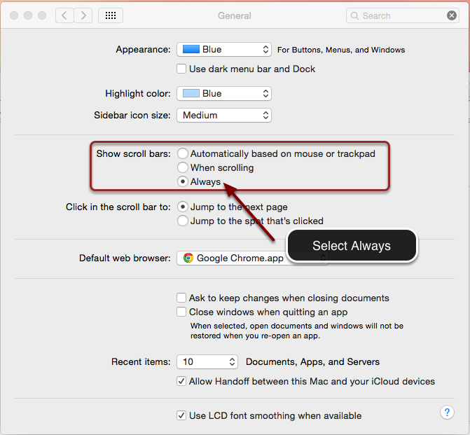 Image of the General menu on a Mac with the section labeled Show Scroll Bars outlined by a red rectanngle. An arrow is pointing to the word Always, with instructions to select Always.