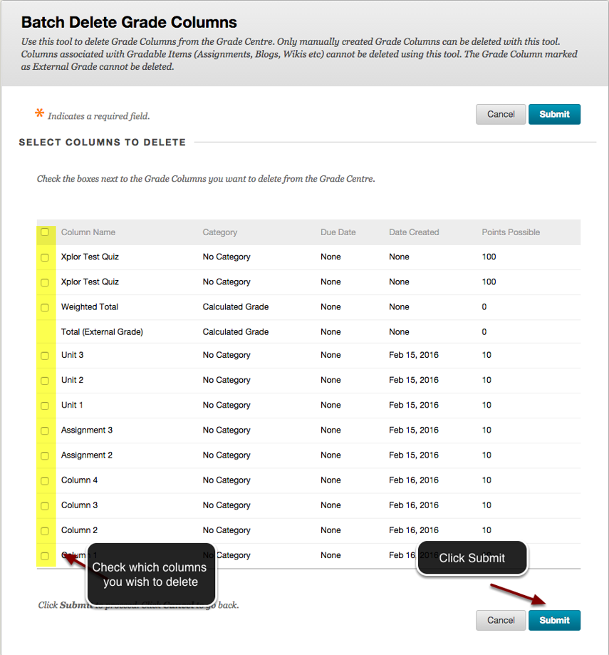 Image of the Batch Delete Grade Columns screen showing a list of Grade Center columns. On the left is a column of checkboxes highlighted in yellow. An instruction bubble indicates to check which columns you wish to delete. In the bottom right corner is the Submit button, with instructions to click submit.