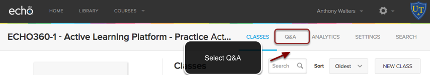 Image of the Echo 360 course menu with the Q&A option outlined with a red circle with an arrow pointing to it. Instructions indicate to click on the Q&A button.
