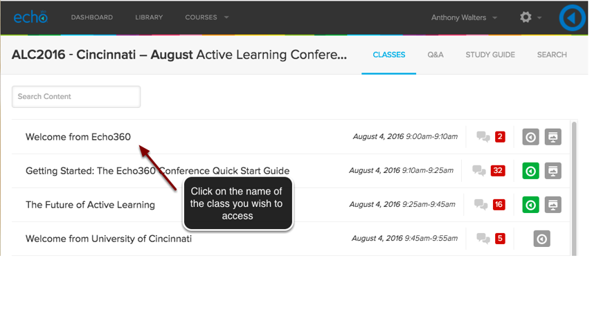 Image of the Classes screen in Echo360 showing the class list on the right with an arrow pointing to a class session with instructions to click on a class sesson.