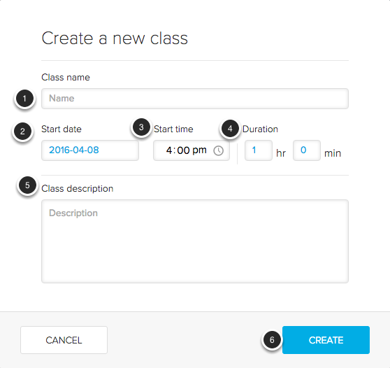 Image of the Create a new class screen showing the following annotations: 1.Class Name: Enter a name for the class here.2.Start date: Enter a start date for the class.3.Start time: Enter the starting time for the class.4.Duration: Enter the duration of the class here.5.Description: Enter a description for the class here.6.When finished, click the Create button to create your class.