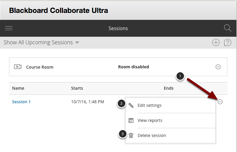 Image of the Collaborate Ultra session list and an open edit menu with the following options: 1.Locate the session you wish to to edit or delete and click the menu button to the right of the session.2.Select Edit Settings to edit the session information.3.Select Delete Session to delete the session. A dialog box will then pop up asking you if you want to confirm deleting the session.