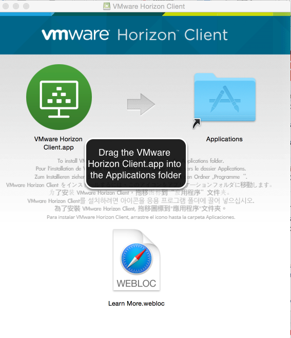 Image of the VMware Horizon Client Installation screen with text indicating to drag the VMware Horizon Client icon into the Applications folder