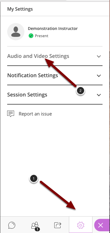 Image of the Collaborate Panel with the following items: 1.Click on the gear icon to open the My Settings tab in the Collaborate Panel.2.Click on Audio and Video Settings to expand this section if it is not already expanded.