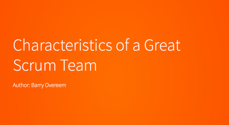 Characteristics of a Great Scrum Team