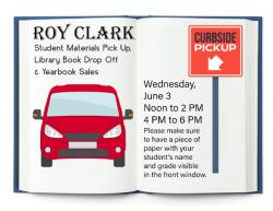 Roy Clark Student Materials Pick-Up set June 3