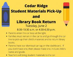 Cedar Ridge Student Materials Pick-up June 2.