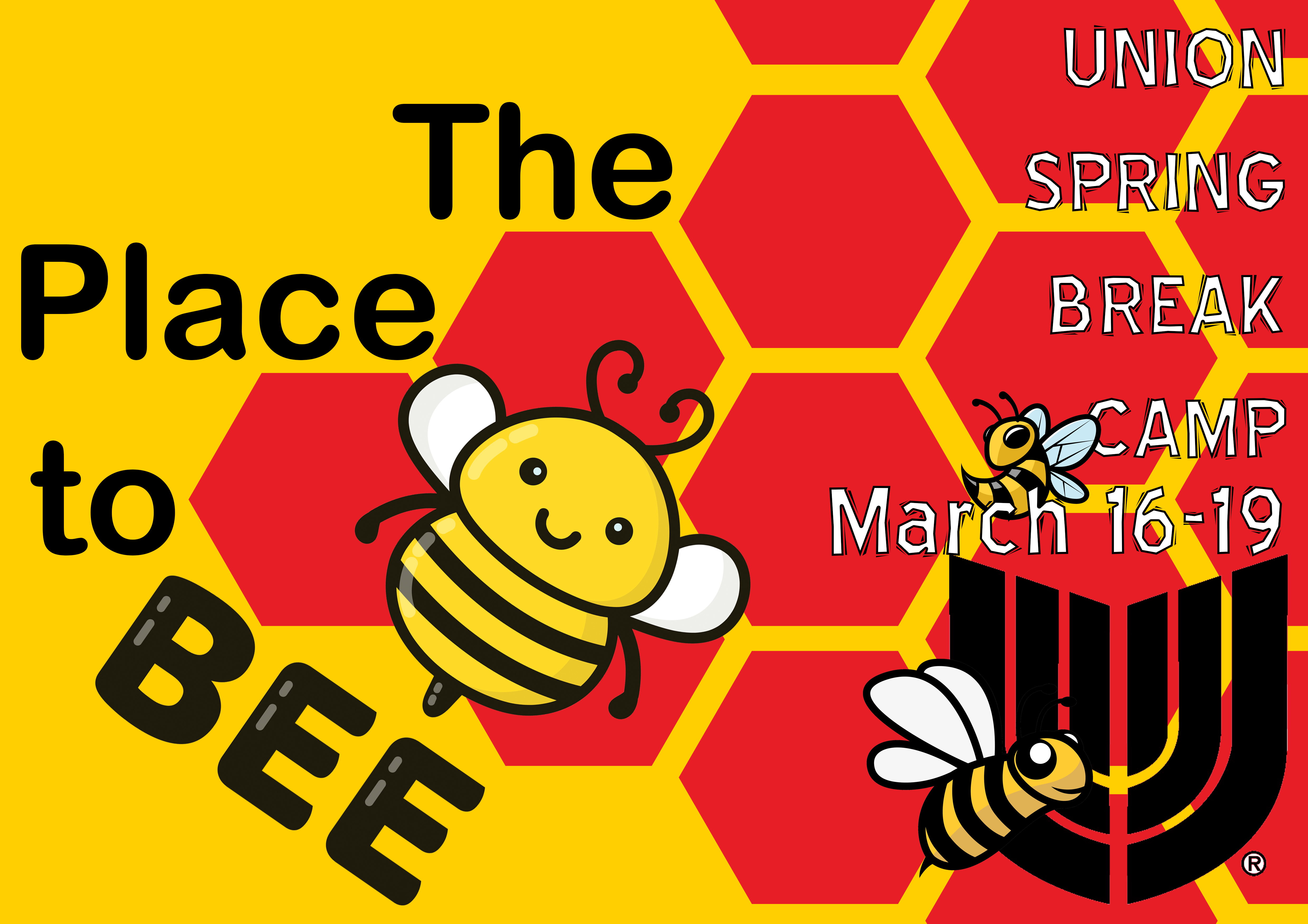 "The Union Extended Day Program Spring Break Camp will be March 16-19 at Jefferson Elementary School, 8418 S. 107th E. Ave. This year's theme is ""The Place to Bee."" Union will accept enrollment for spring break camp until 5 p.m. Thursday, March 5."