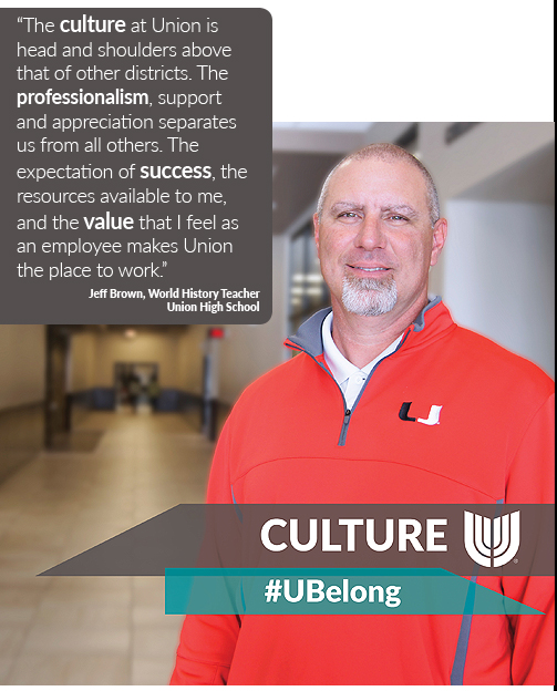 The culture at Union is important.