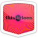 this is teen