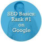 SEO Basics - Rank on Google